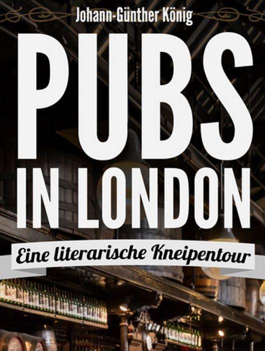"""""""Trinken mit Niveau"""" – Der etwas andere Reiseführer für London"""
